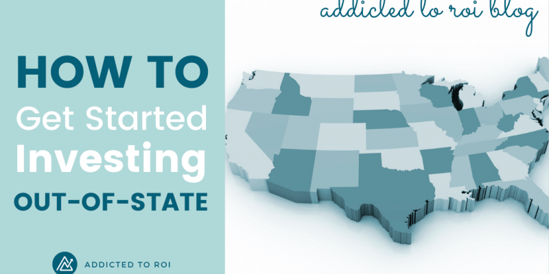 Copy of How to Get Started Investing Out-of-State