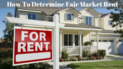 How To Determine Fair Market Rent