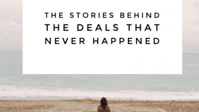 The stories behind the deals that never happened